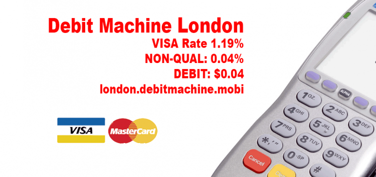 Debit Machine London Rate 1.19% Save on fees